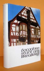 Odenwald Mittelalter 600 Jahre Breuberg Neustadt Stadt Geschichte Cronik 1978