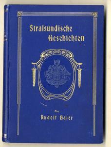 Ostsee Stralsund Stadt Geschichte Mittelalter Chronik Heimatbuch 1902