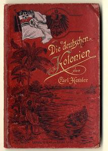 Deutsche Kolonien Togo Kamerun Ostafrika Südsee China Geografie Geschichte 1900