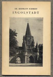 Bayern Donau Ingolstadt Stadt Geschichte Mittelalter Architektur Buch 1928