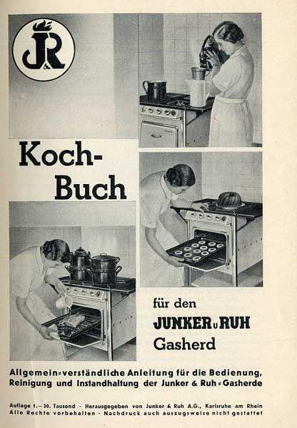 Kochen Backen mit Gasherd von Junker & Ruh Karlsruhe Werbung Reklame 1936 1