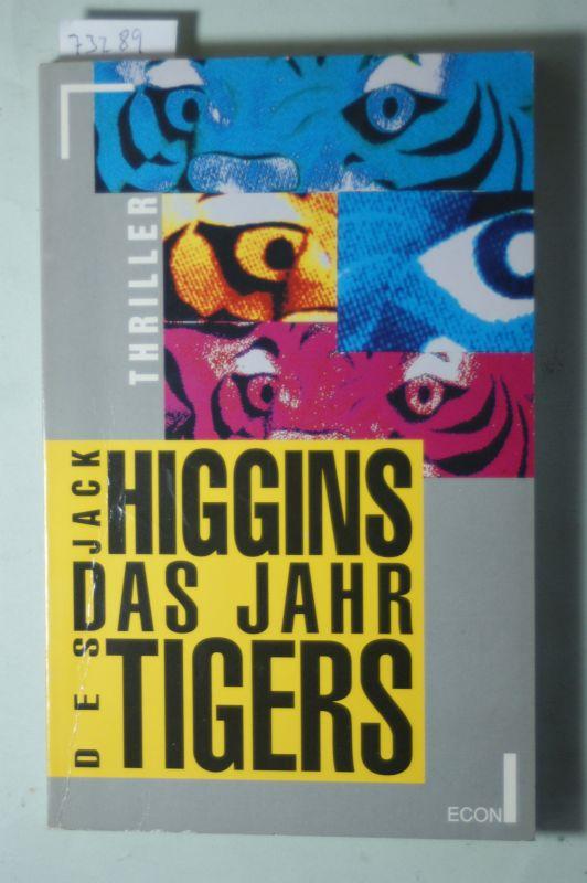 Higgins, Jack: Das Jahr des Tigers. Thriller.