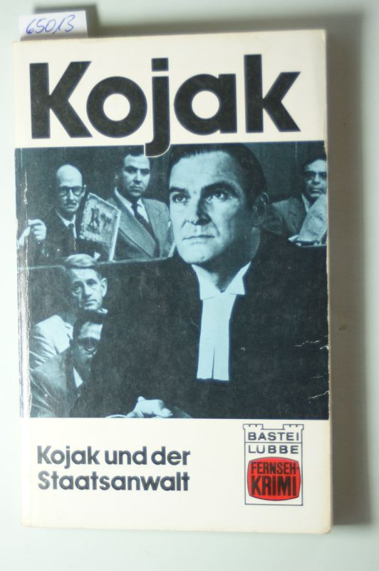 Young, Robert M. und William P. McGivern: Kojak und der Staatsanwalt.