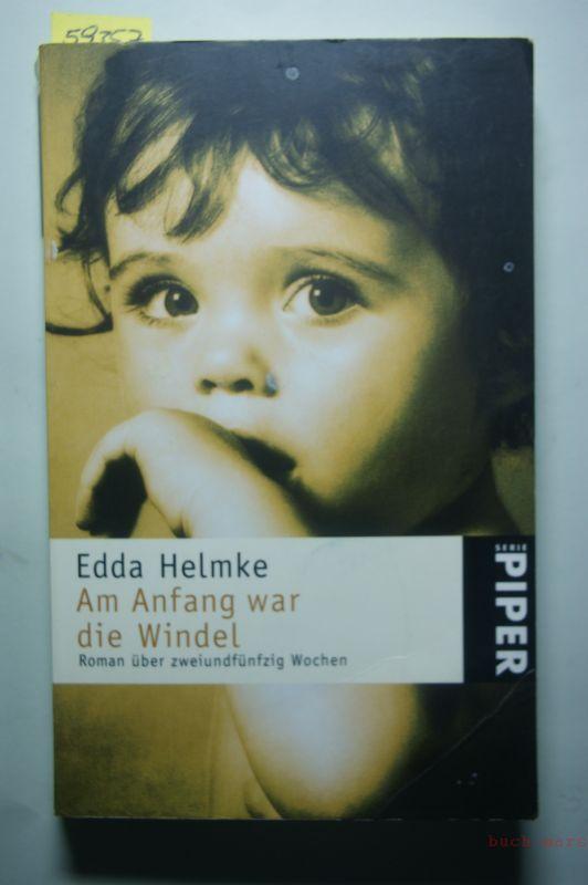 Helmke, Edda: Am Anfang war die Windel