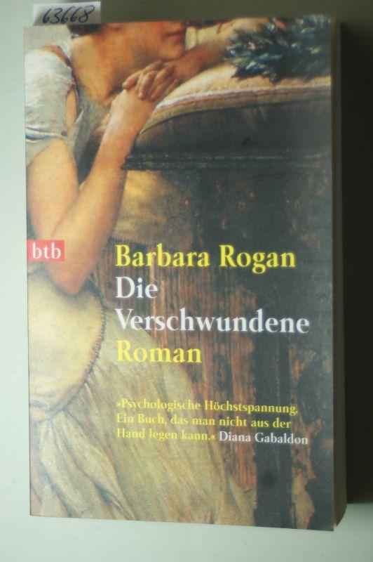 Rogan, Barbara und Brigitta Merschmann: Die Verschwundene.