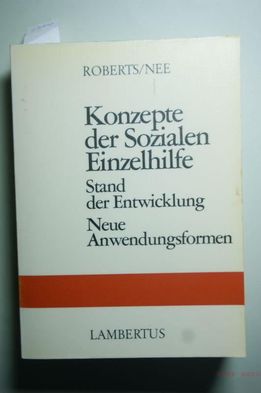 Roberts, Robert W. [Hrsg.]: Konzepte der sozialen Einzelhilfe : Stand d. Entwicklung ; neue Anwendungsformen.