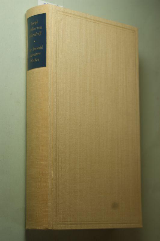 Eichendorff, Josef Frhr. von: Eine Auswahl aus seinen Werken