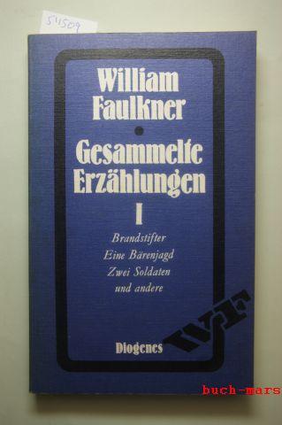Faulkner, William: Gesammelte Erzählungen Band 1