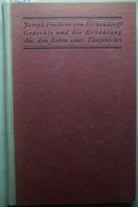 Scholz, Wilhelm von: Von Wald und Welt - Eichendorff Gedichte und die Erzählung aus dem Leben eines Taugenichts