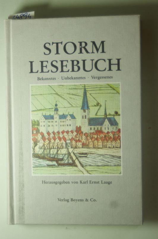 Storm, Theodor und Hrsg. Laage: Storm- Lesebuch. Bekanntes, Unbekanntes, Vergessenes