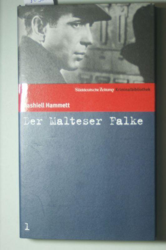 Dashiell, Hammett: Süddeutsche Zeitung Kriminalbibliothek. Band 1: Der Malteser Falke