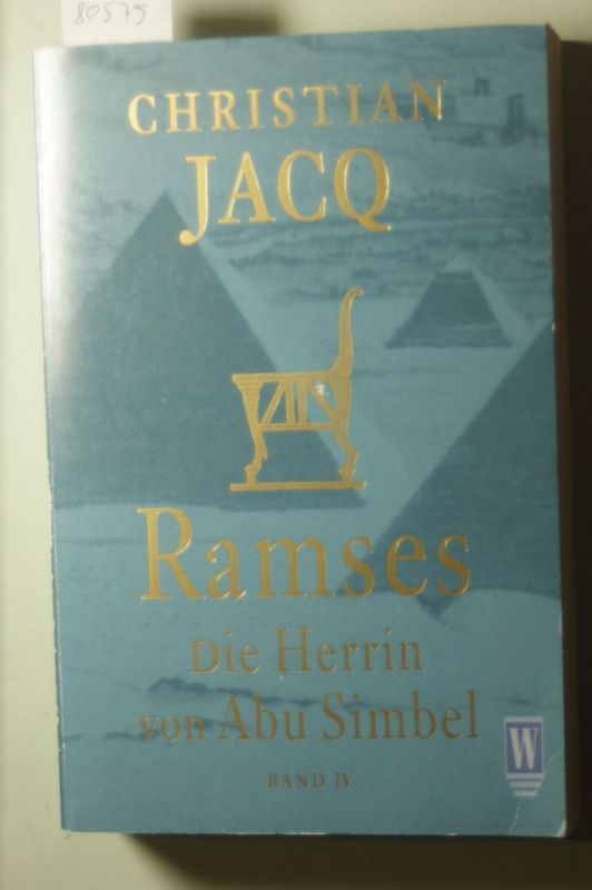 Jacq, Christian: Ramses Bd. 4 - Die Herrin von Abu Simbel
