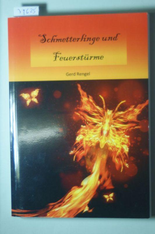 Rengel, Gerd: Schmetterlinge und Feuerstürme