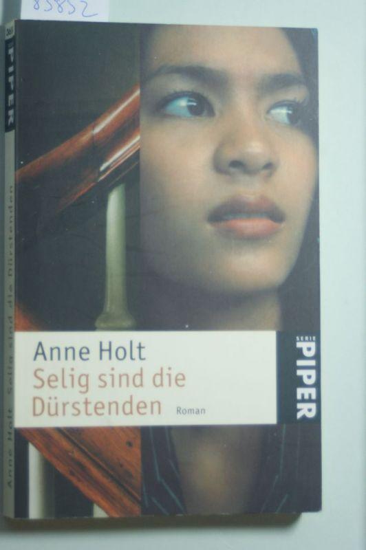 Holt, Anne: Selig sind die Dürstenden (Hanne-Wilhelmsen-Reihe, Band 2)
