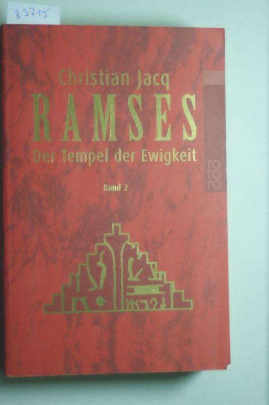 Jacq, Christian: Ramses, Bd. 2. Der Tempel der Ewigkeit