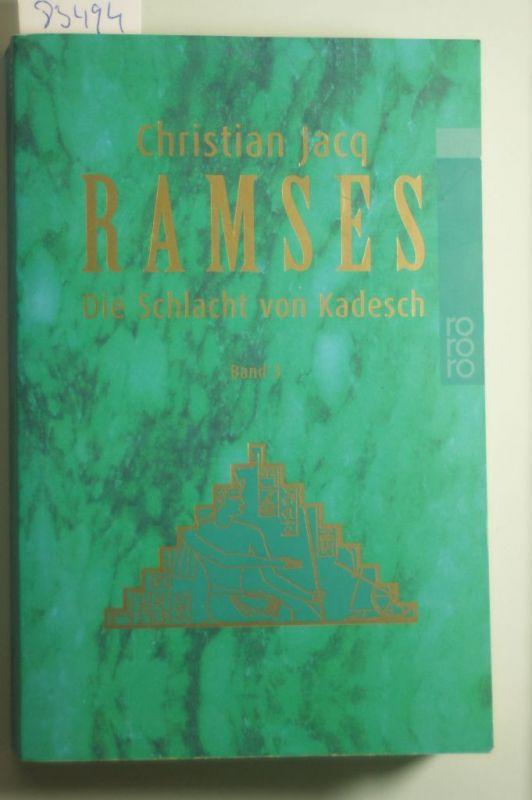 Jacq, Christian: Ramses, Bd. 3 Die Schlacht von Kadesch