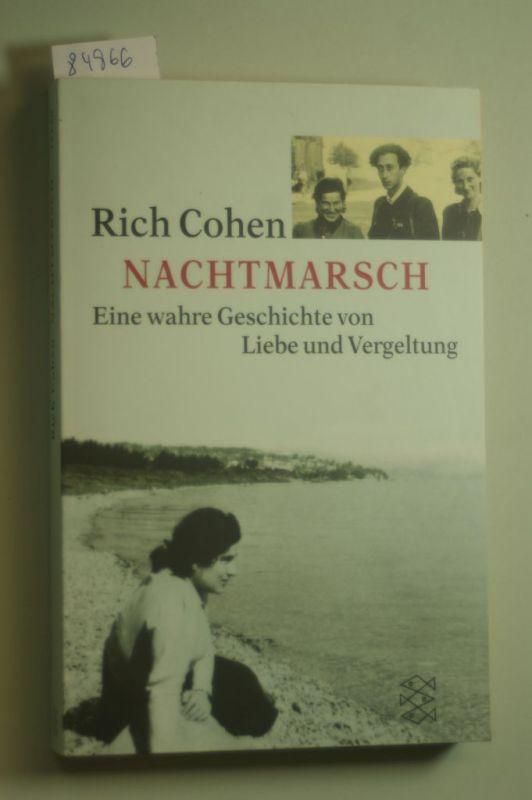 Cohen, Rich: Nachtmarsch: Eine wahre Geschichte von Liebe und Vergeltung