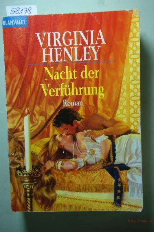 Henley, Virginia: Nacht der Verführung: Roman