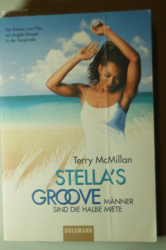McMillan, Terry und Terry MacMillan: Stella`s Groove, Männer sind die halbe Miete