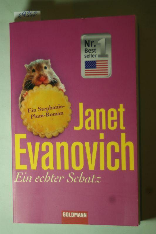 Evanovich, Janet: Ein echter Schatz: Stephanie Plum 13 - Ein Stephanie-Plum-Roman