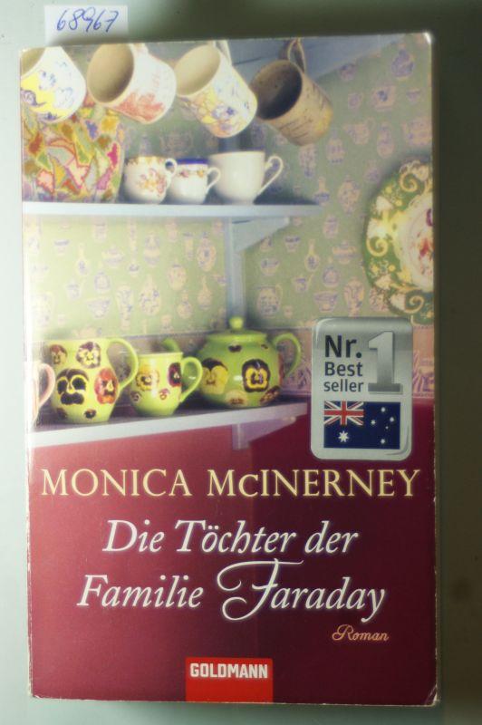 McInerney, Monica und Astrid [Übers.] Mania: Die Töchter der Familie Faraday : Roman. Aus dem Engl. von Astrid Mania