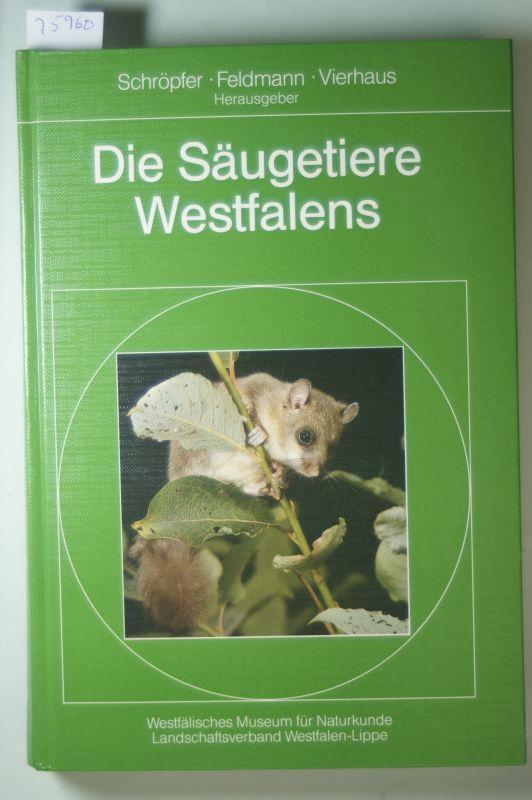 , Schröpfer, Feldmann und Vierhaus : Die Säugetiere Westfalens