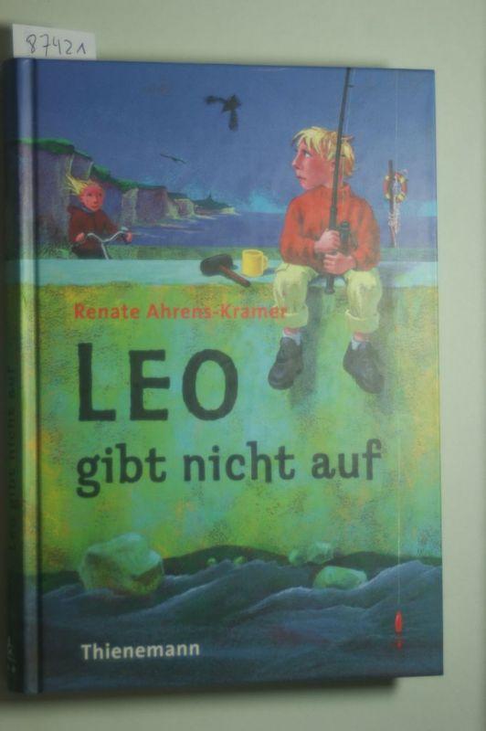 Ahrens, Renate, Renate Ahrens- Kramer und Renate Ahrens-Kramer: Leo gibt nicht auf