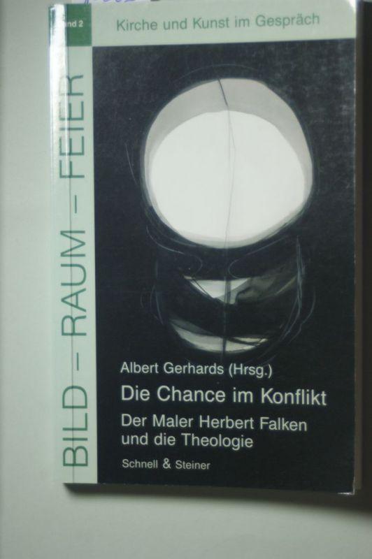 Albert, Gerhards: Die Chance im Konflikt (Bild - Raum - Feier)
