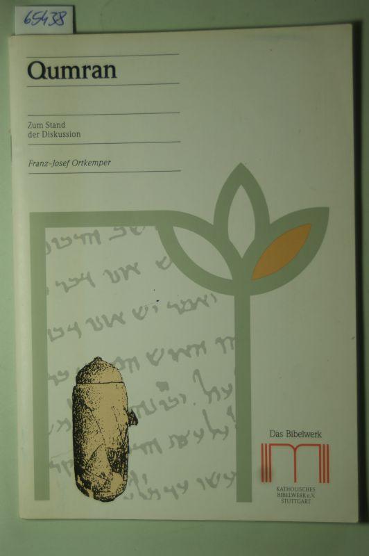 Franz-Josef Ortkemper: Qumran. Zum Stand der Diskussion