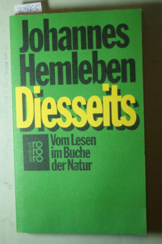 Hemleben, Johannes: Diesseits. Vom Lesen im Buche der Natur. Ein Beitrag zu dem Thema: Naturanschauung und Christentum