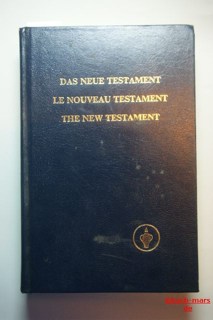 HG Internationaler Gideonbund: Das neue Testament Le Nouveau Testament The New Testament