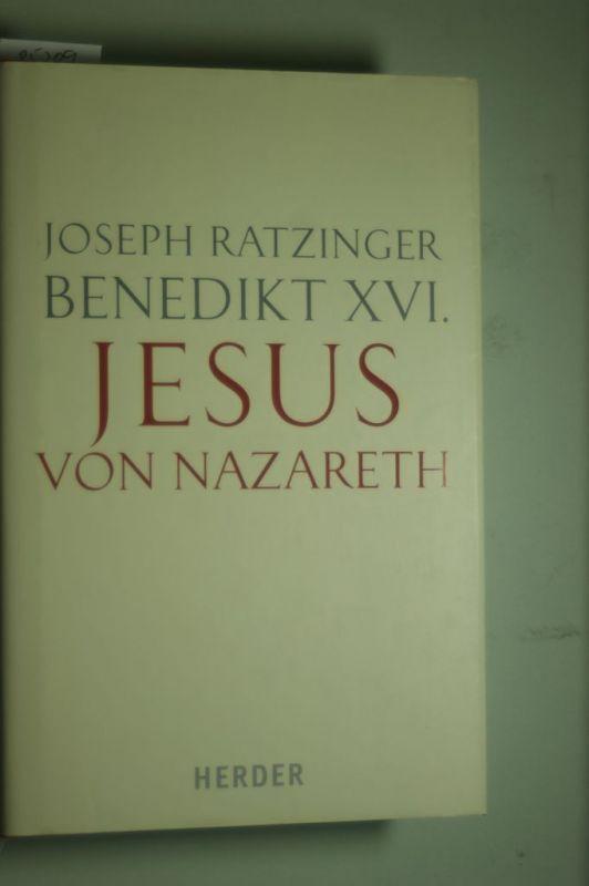 Joseph, Ratzinger: Von der Taufe im Jordan bis zur Verklärung (Jesus von Nazareth, Band 1)