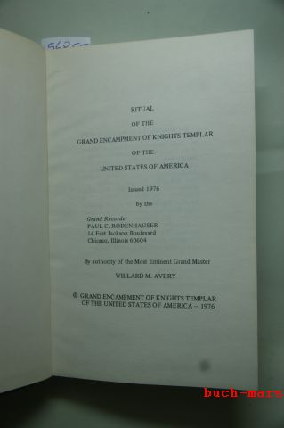 Rodenhauser, Paul C. and Willard M. Avery: Ritual of the Grand Encampment of Knights Templar of the United States of America
