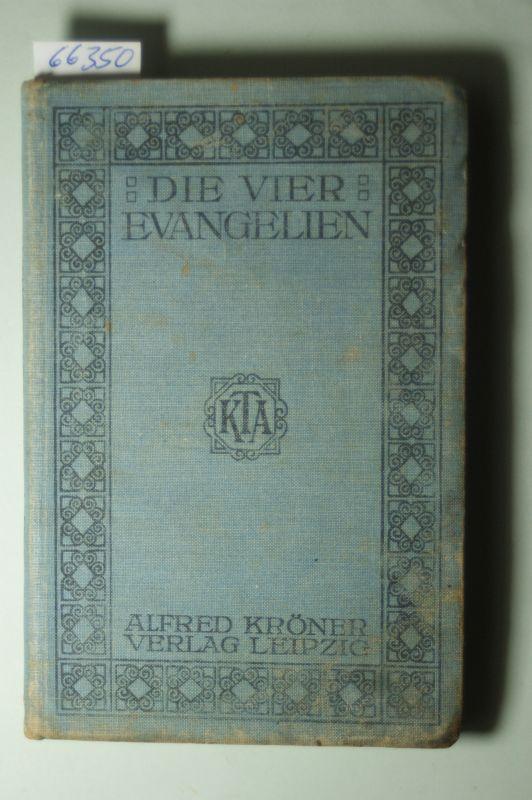Schmidt, Heinrich(Einleitung und Anmerkungen): Die vier Evangelien.