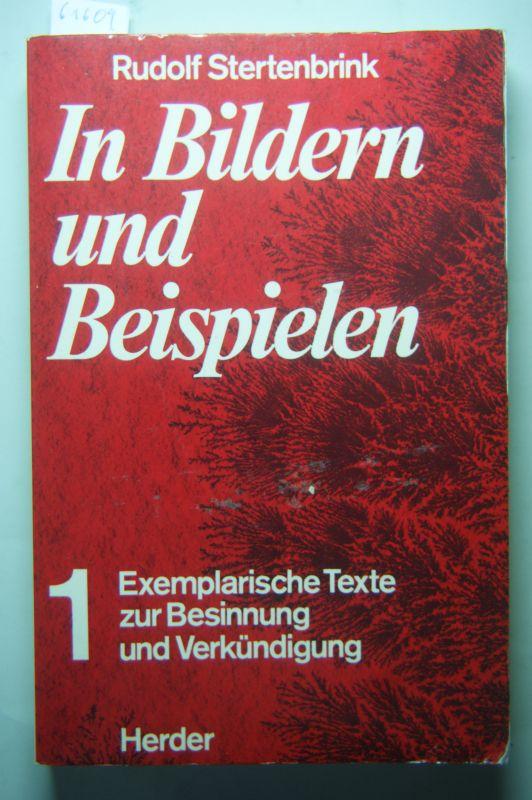 Stertenbrink, Rudolf: In Bildern und Beispielen. Exemplarische Texte zur Besinnung und Verkündigung 1