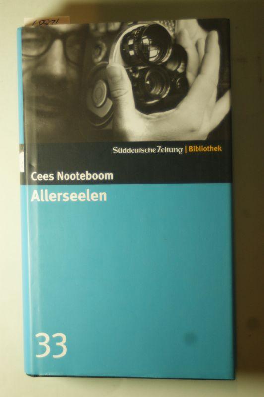 Nooteboom, Cees: Allerseelen. SZ-Bibliothek Band 33