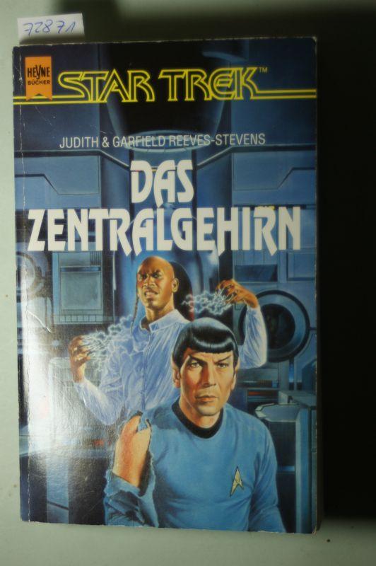 Reeves-, Stevens Garfield, Stevens Judith Reeves- und Garfield Reeves- Stevens: Star Trek, Das Zentralgehirn