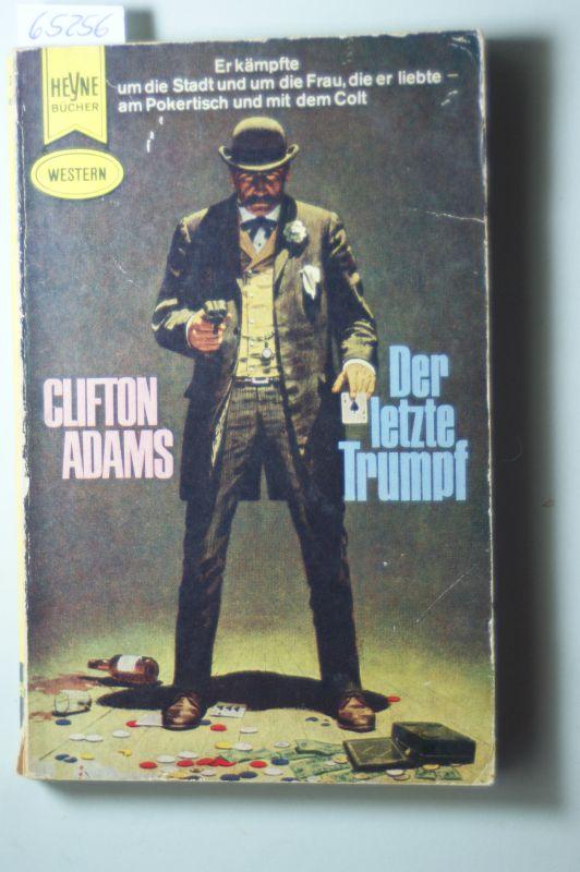 Clifton Adams: Der letzte Trumpf