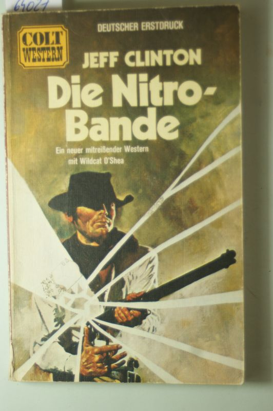 Clinton, Jeff: Die Nitro-Bande.Western.