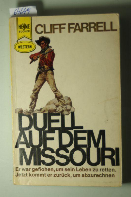 Farrell, Cliff: Duell auf dem Missouri. Western