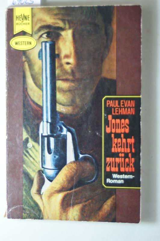 Paul Evan Lehman: Jones kehrt zurück. Western.