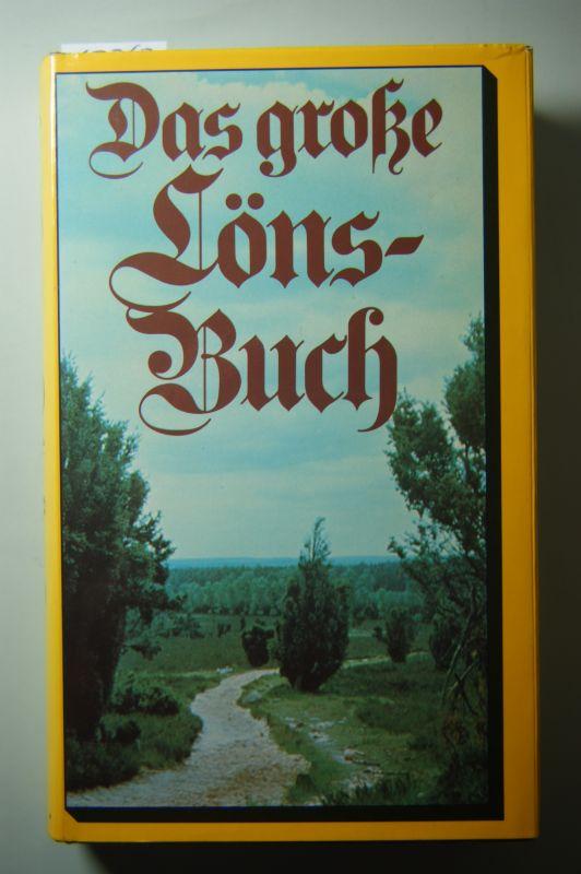 Hermann Löns: Das grosse Hermann-Löns-Buch