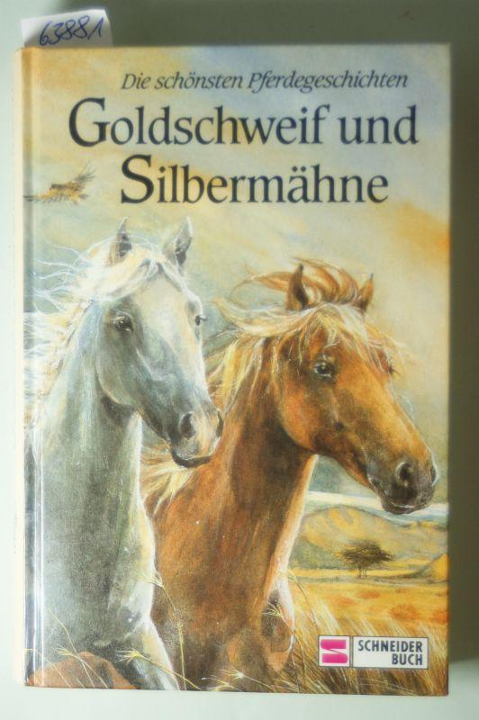 Wegener- Olbricht, Helga und Helga Wegener- Olbricht: Goldschweif und Silbermähne
