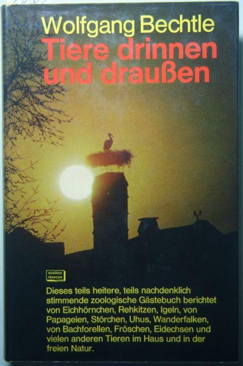 Wolfgang Bechtle: Tiere drinnen und draußen