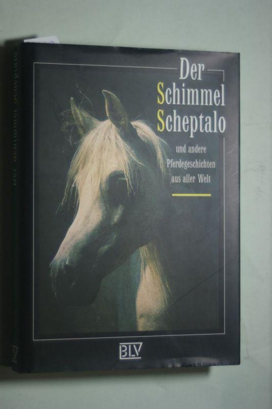 Zeltner, Ernö: Der Schimmel Scheptalo
