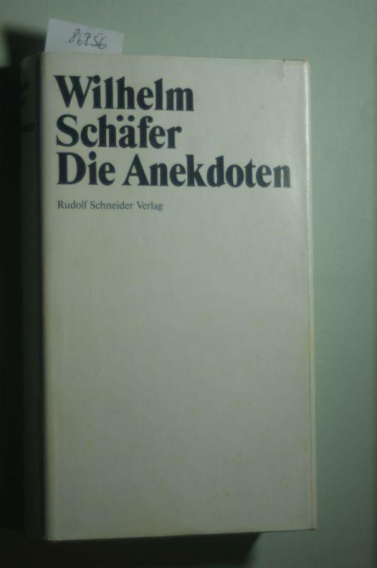 Schäfer, Wilhelm: Die Anekdoten
