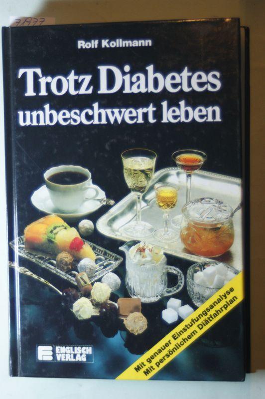 Kollmann, Rolf: Trotz Diabetes unbeschwert leben