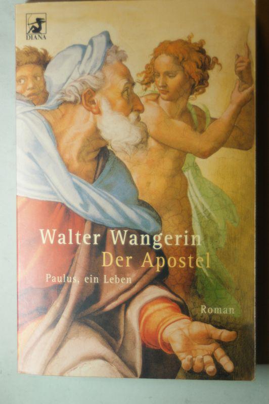 Wangerin, Walter und Jörg A. Zoll: Der Apostel