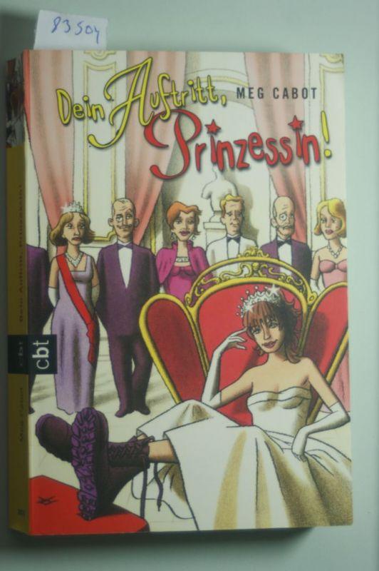 Meg, Cabot und Katarina Ganslandt: Dein Auftritt, Prinzessin! (PRINZESSIN MIA, Band 4)