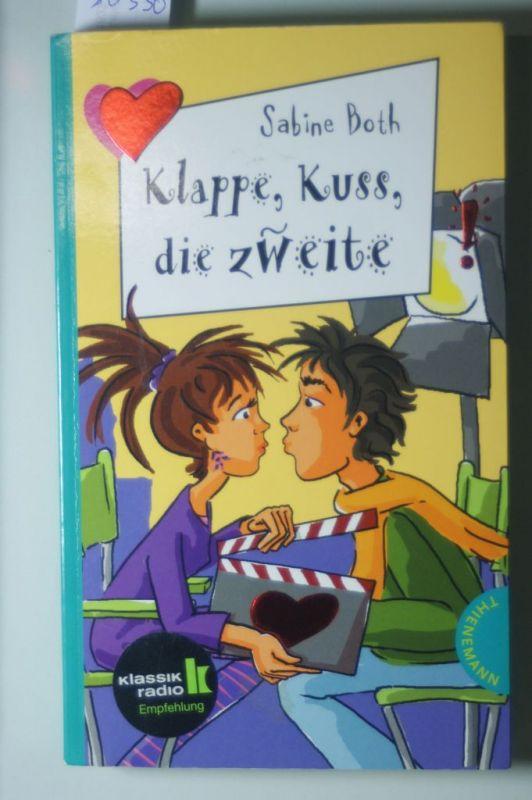 Sabine, Both: Klappe, Kuss, die zweite, aus der Reihe Freche Mädchen - freche Bücher